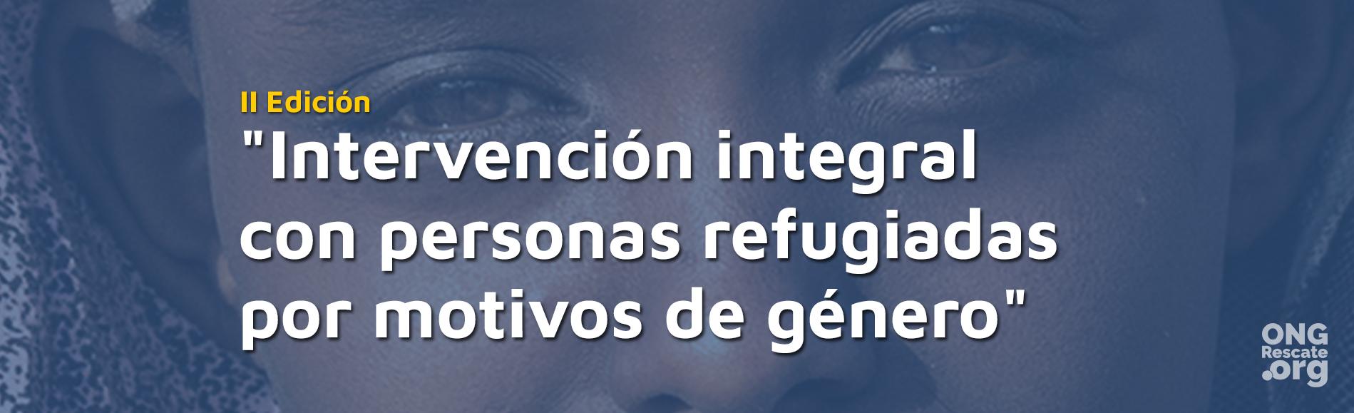Intervención integral con personas refugiadas por motivos de género